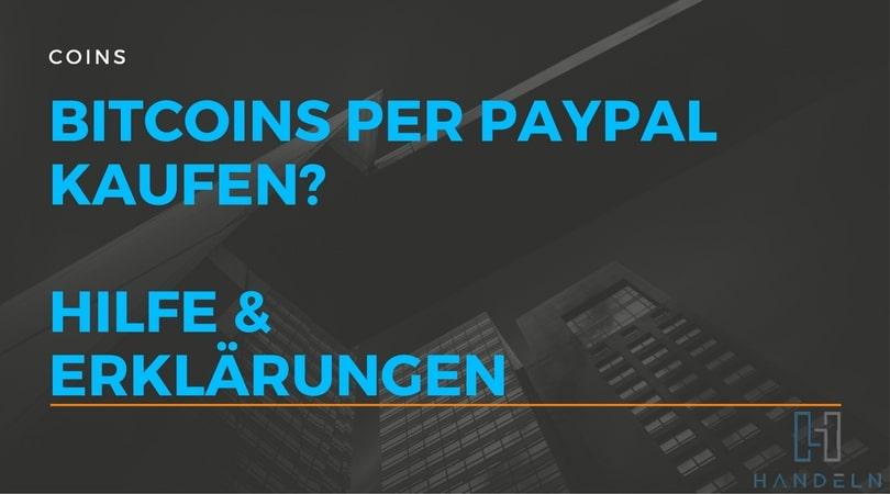 bitcoins kaufen mit paypal